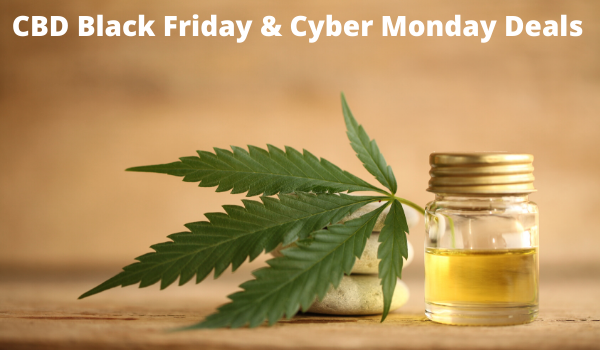 CBD Black Friday & Cyber Monday Deals